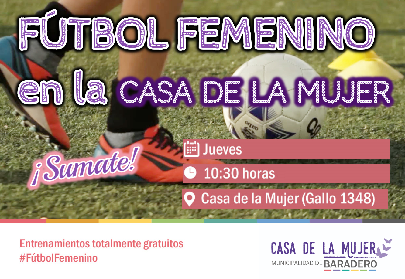 La Casa de la Mujer tiene el enorme desafío de reinsertar en su amplia  grilla de. actividades y talleres los entrenamientos de fútbol femenino ... 74af44e4e2418